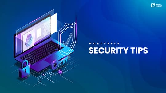 Top WordPress Security Tips for Beginners to Experts