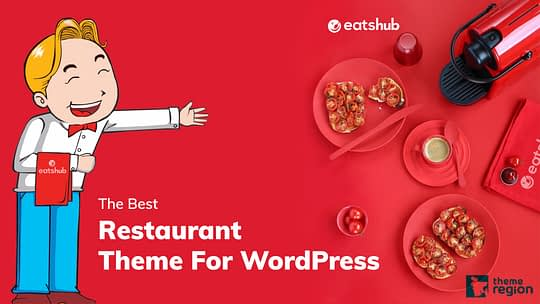 What Is The Best Restaurant Theme For WordPress? – Know The Real Answer