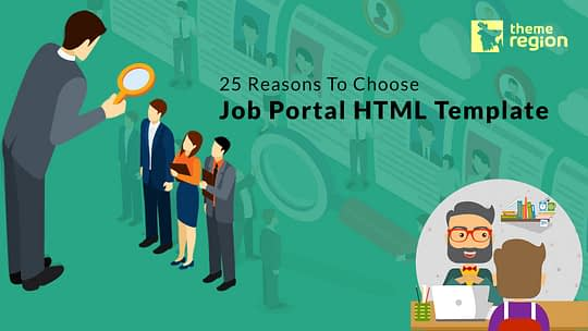 25 Reasons To Choose Job Portal HTML Template- Don't Miss The Bonus Part